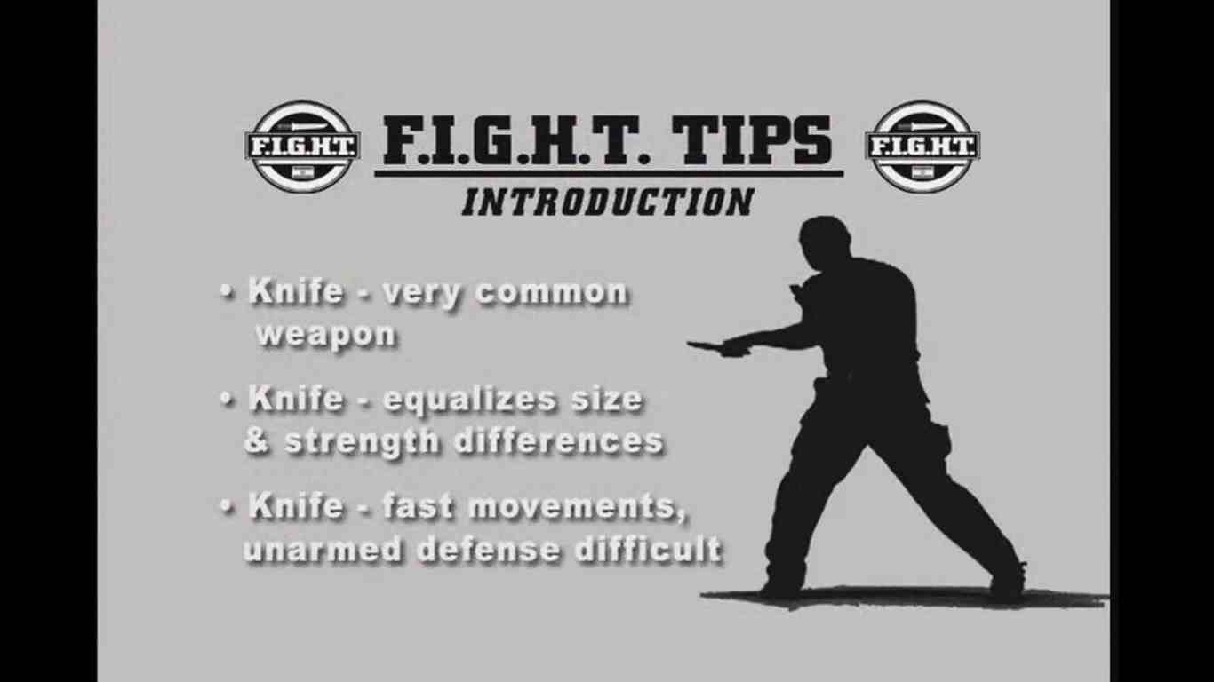 F.I.G.H.T - Tactical Knife Fighting