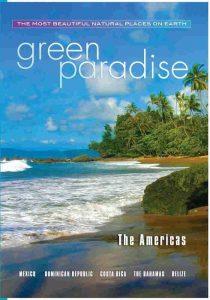 Green Paradise : Mexico