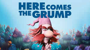 Here Comes The Grump 2018
