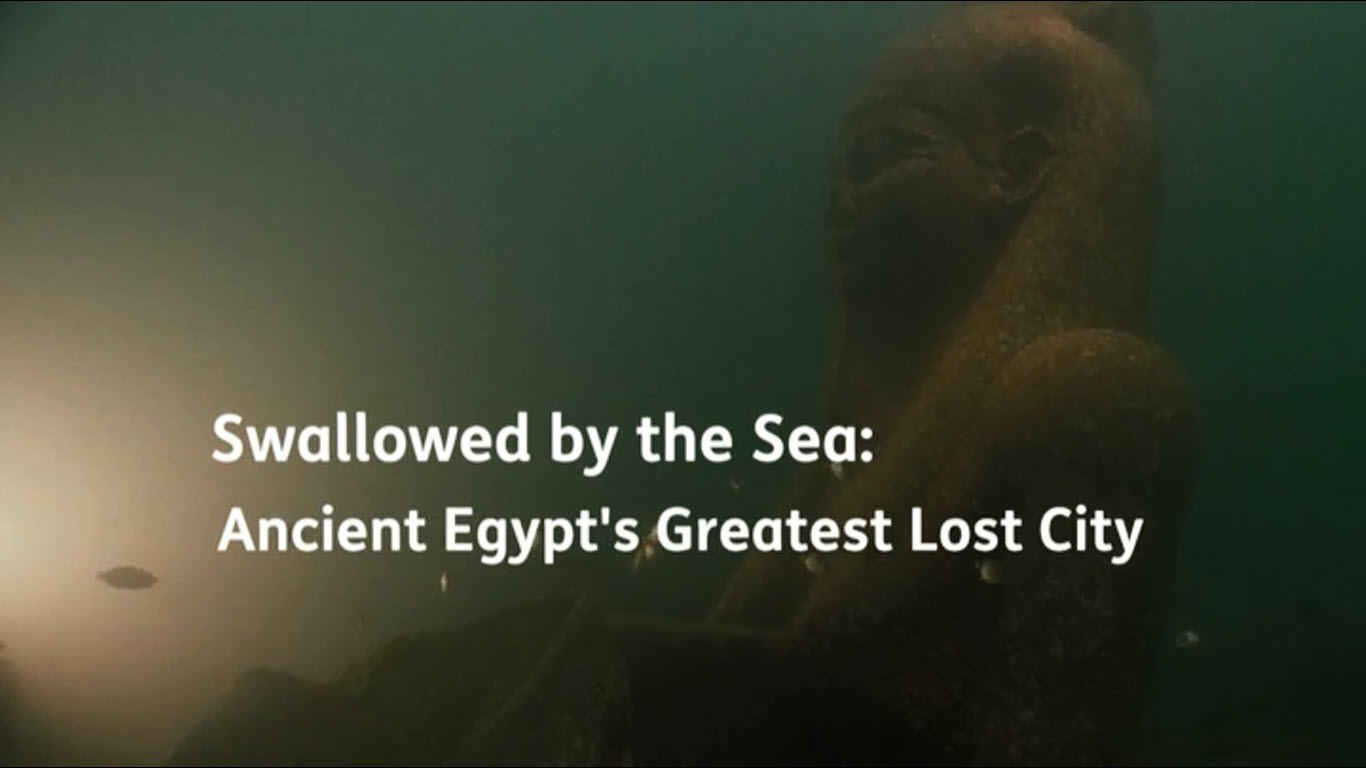 wallowed by the Sea: Ancient Egypt's Greatest Lost City